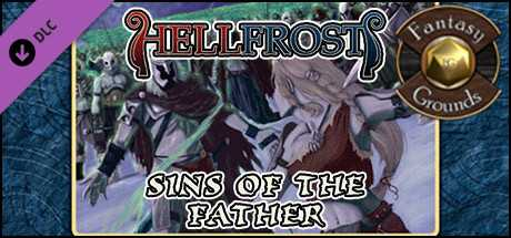 Fantasy Grounds - Hellfrost: Sins of the Father (Savage Worlds)
