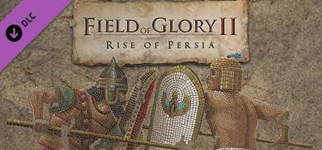 Field of Glory II: Rise of Persia