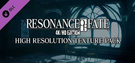 RESONANCE OF FATE/END OF ETERNITY 4K/HD EDITION - HIGH RESOLUTION TEXTURE PACK