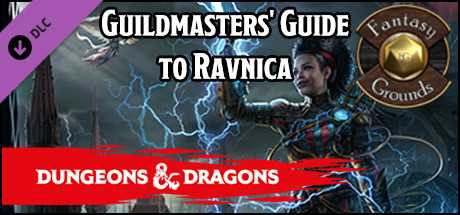 Fantasy Grounds - D&D Guildmasters' Guide to Ravnica