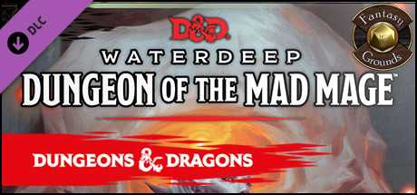 Fantasy Grounds - Dungeons & Dragons Waterdeep: Dungeon of the Mad Mage