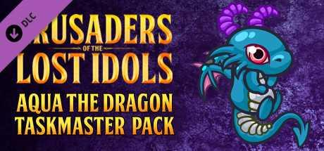 Crusaders of the Lost Idols - Aqua the Dragon Taskmaster Pack