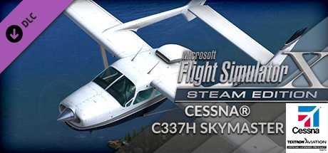 FSX Steam Edition: Cessna C337H Skymaster Add-On