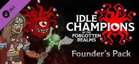 Idle Champions - Founder's Pack