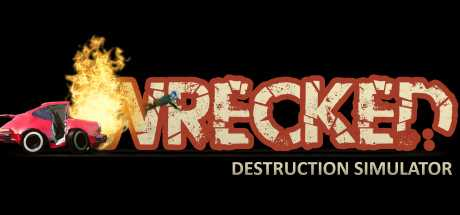Wrecked Destruction Simulator