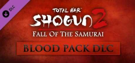 Total War: Shogun 2 - Fall of the Samurai Blood Pack