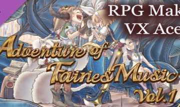 RPG Maker VX Ace - Adventure of Fairies Music Vol 1 Archives