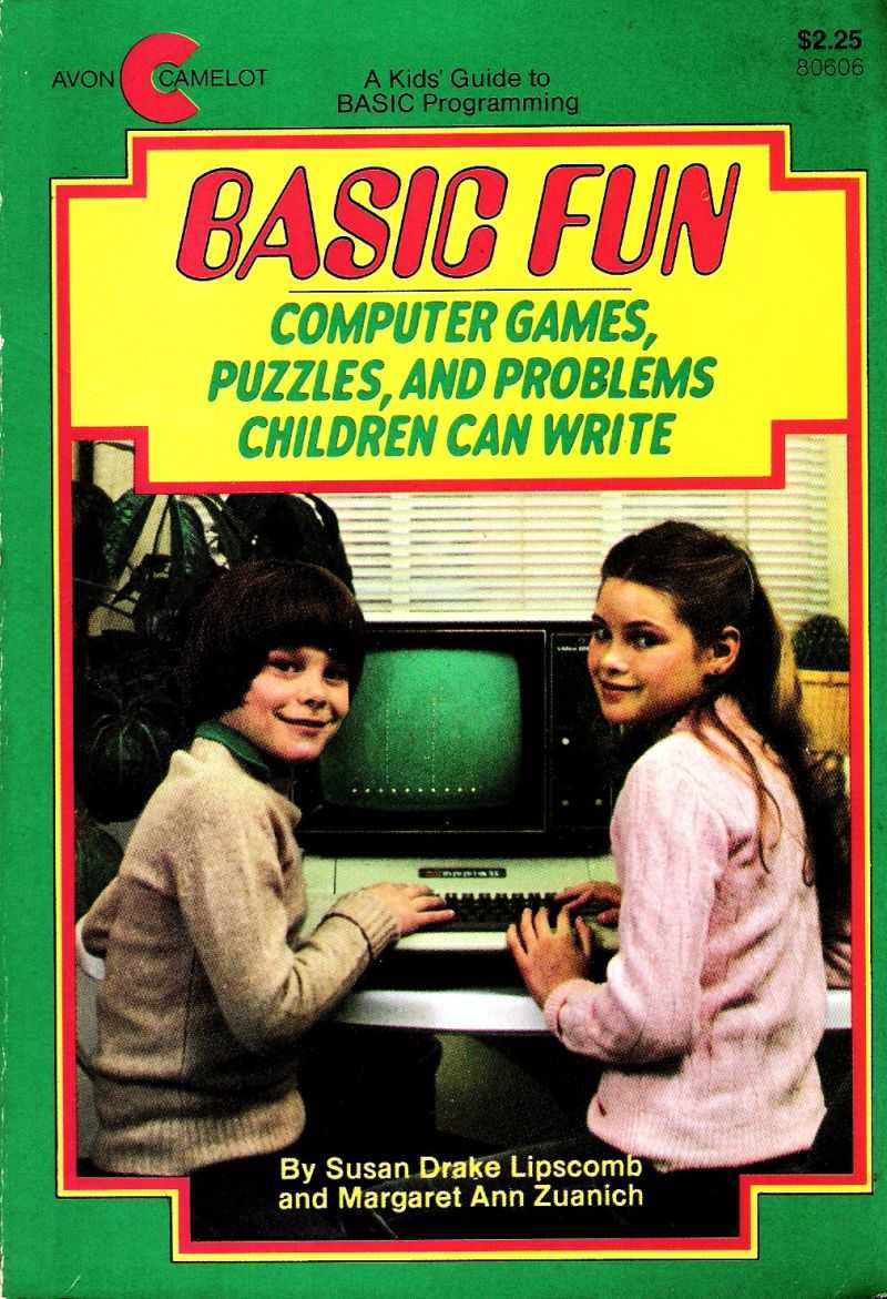 BASIC Fun: Computer Games, Puzzles, And Problems Children Can Write
