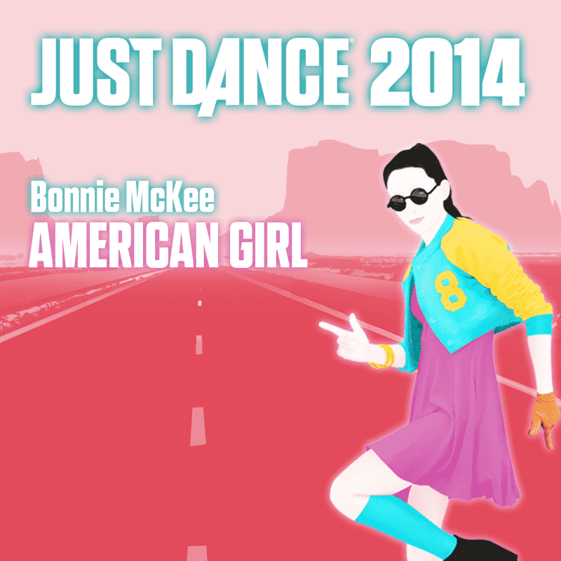 Just Dance 2014: 'American Girl' by Bonnie McKee