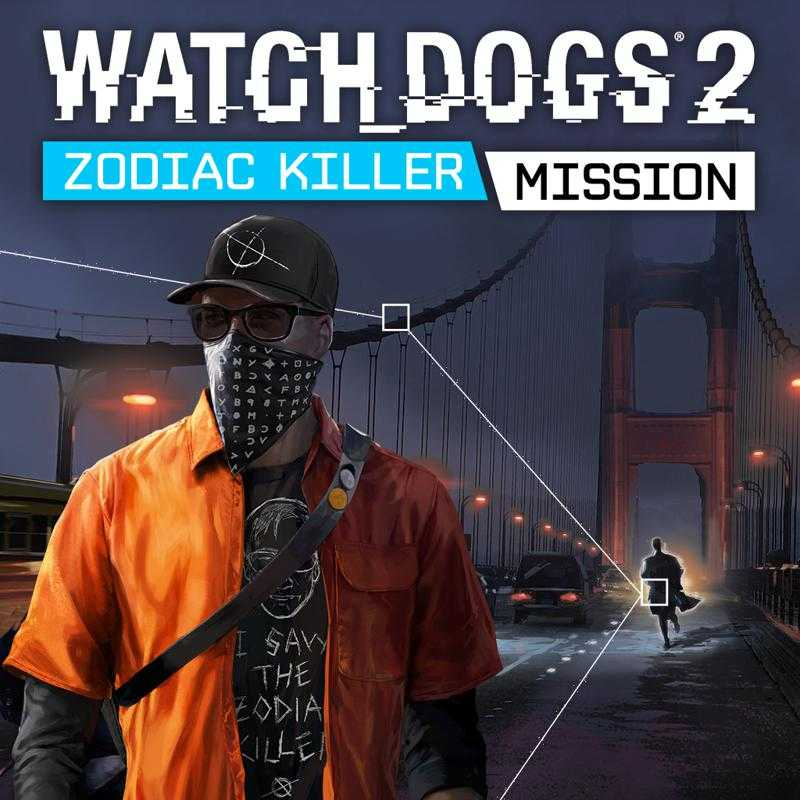 Watch_Dogs 2: Zodiac Killer Mission