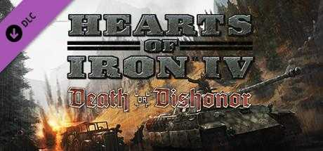 Hearts of Iron 4: Death or Dishonor