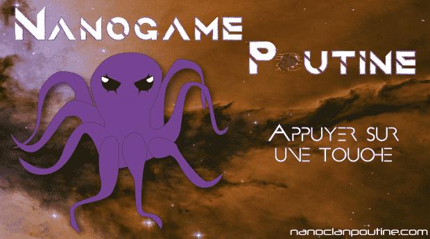 NanoGame Poutine
