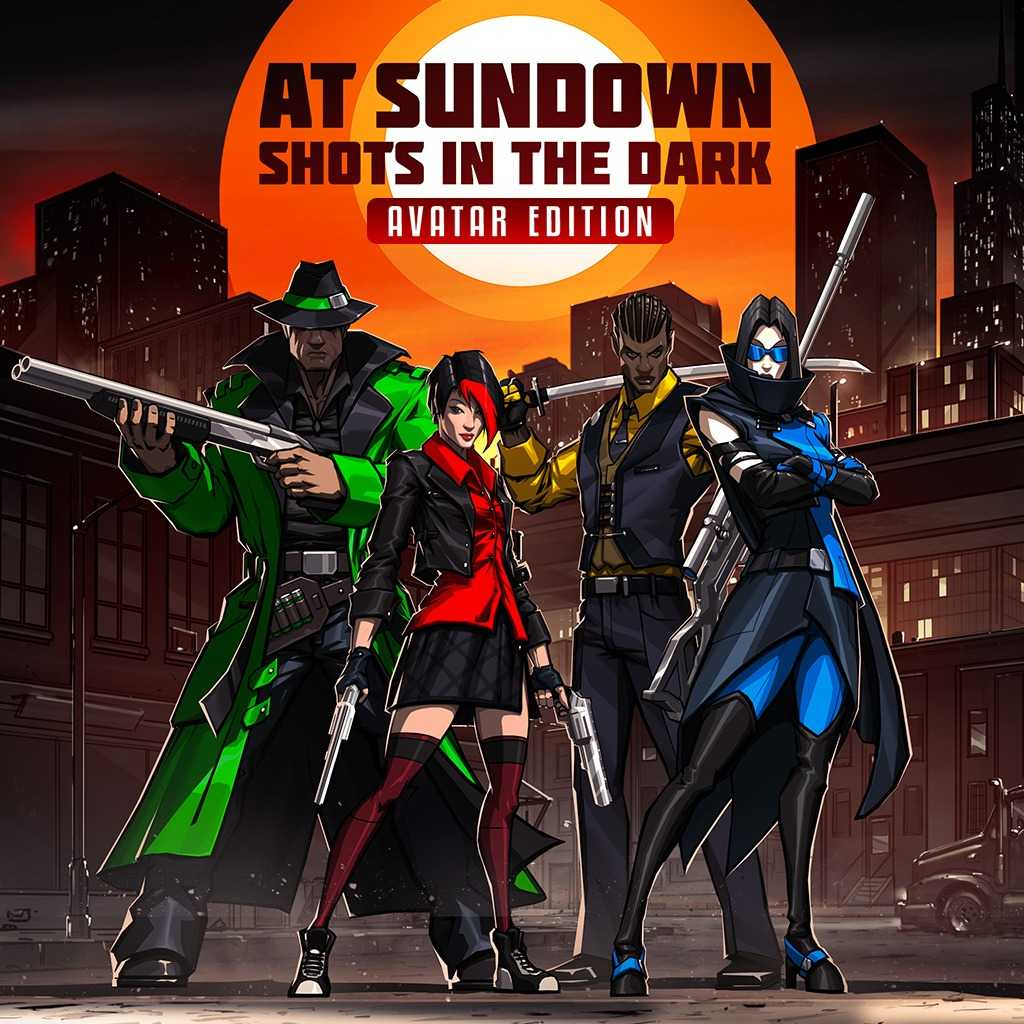 At Sundown: Shots in the Dark - Avatar Edition