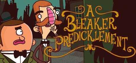 Adventures of Bertram Fiddle: Episode 2: A Bleaker Predicklement
