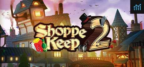 Shoppe Keep 2 - Business and Agriculture RPG Simulation