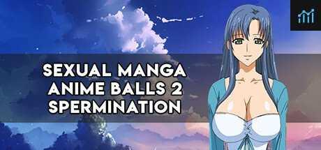 SEXUAL MANGA ANIME BALLS 2 spermination