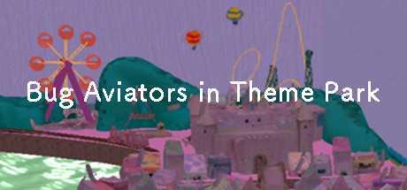 Bug Aviators in Theme Park