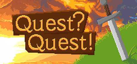 Quest? Quest!
