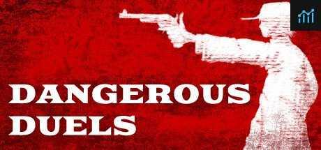DANGEROUS DUELS