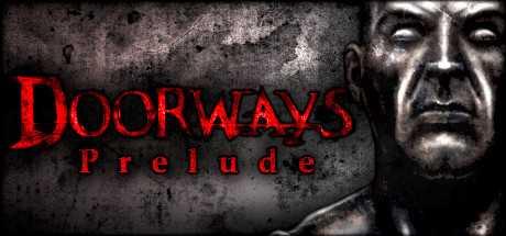 Doorways: Prelude