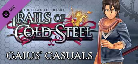 The Legend of Heroes: Trails of Cold Steel - Gaius' Casuals