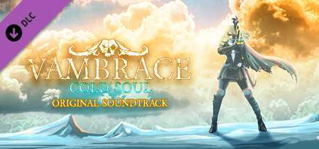 Vambrace: Cold Soul - Original Soundtrack