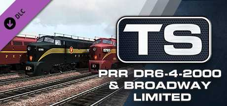 Train Simulator: PRR DR6-4-2000 & Broadway Limited Loco Add-On