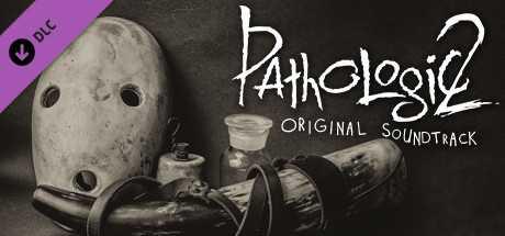 Pathologic 2: Soundtrack