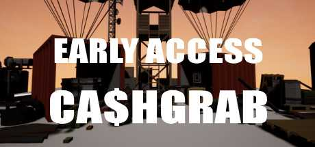 EARLY ACCESS CA$HGRAB