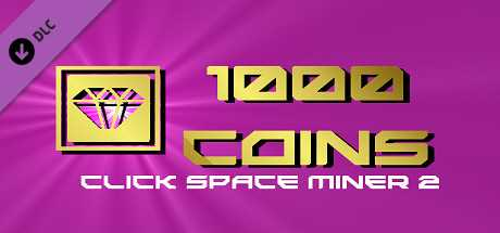 Click Space Miner 2 - 1000 Coins