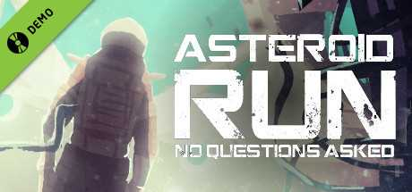 Asteroid Run: No Questions Asked