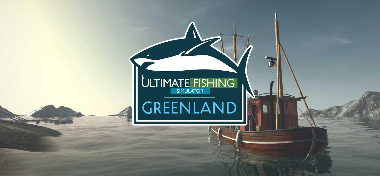 Ultimate Fishing Simulator - Greenland DLC