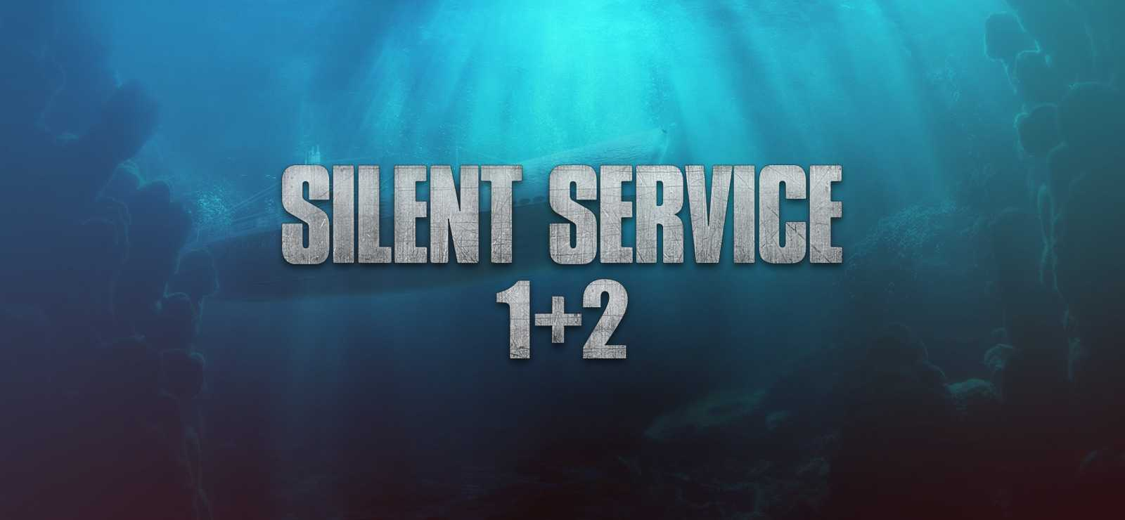 Silent Service 1+2