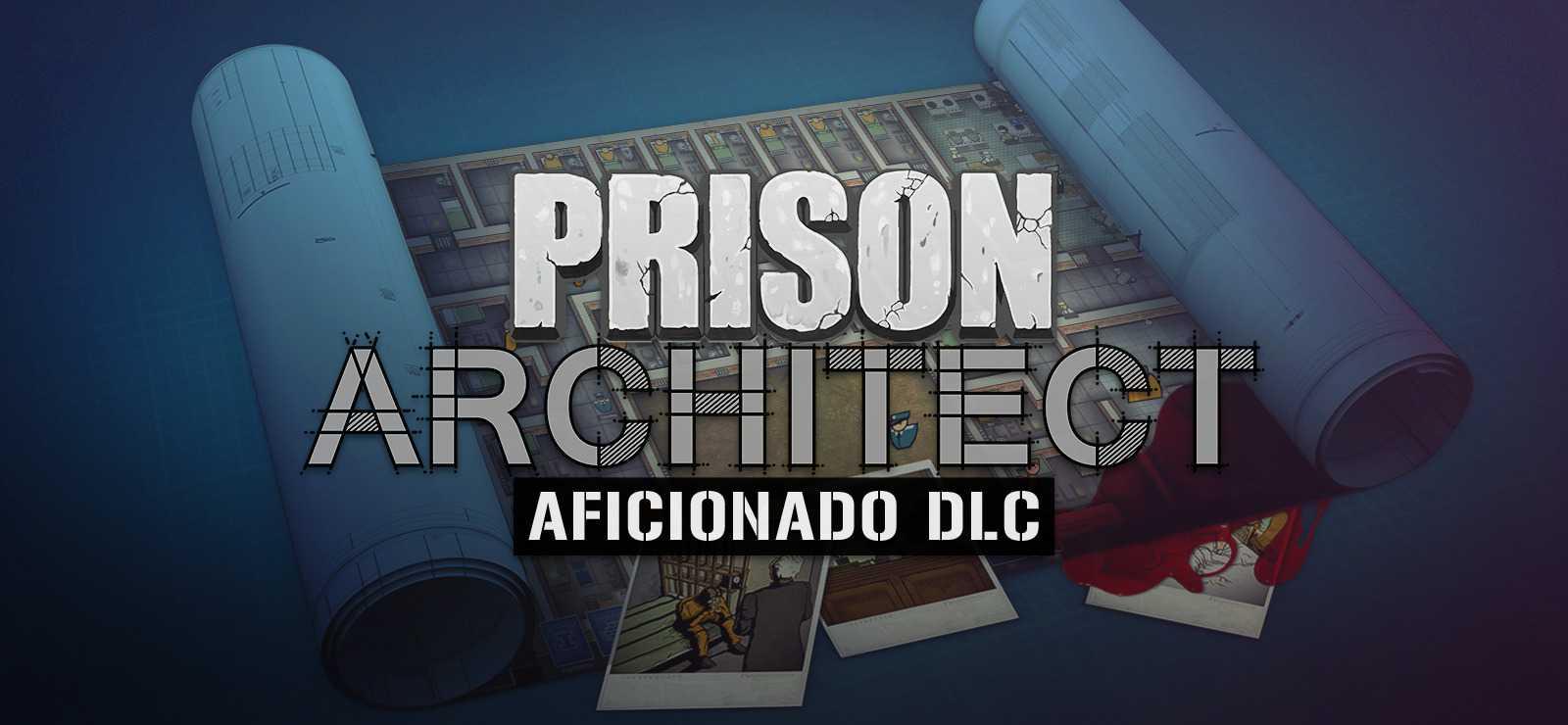 Prison Architect Aficionado DLC