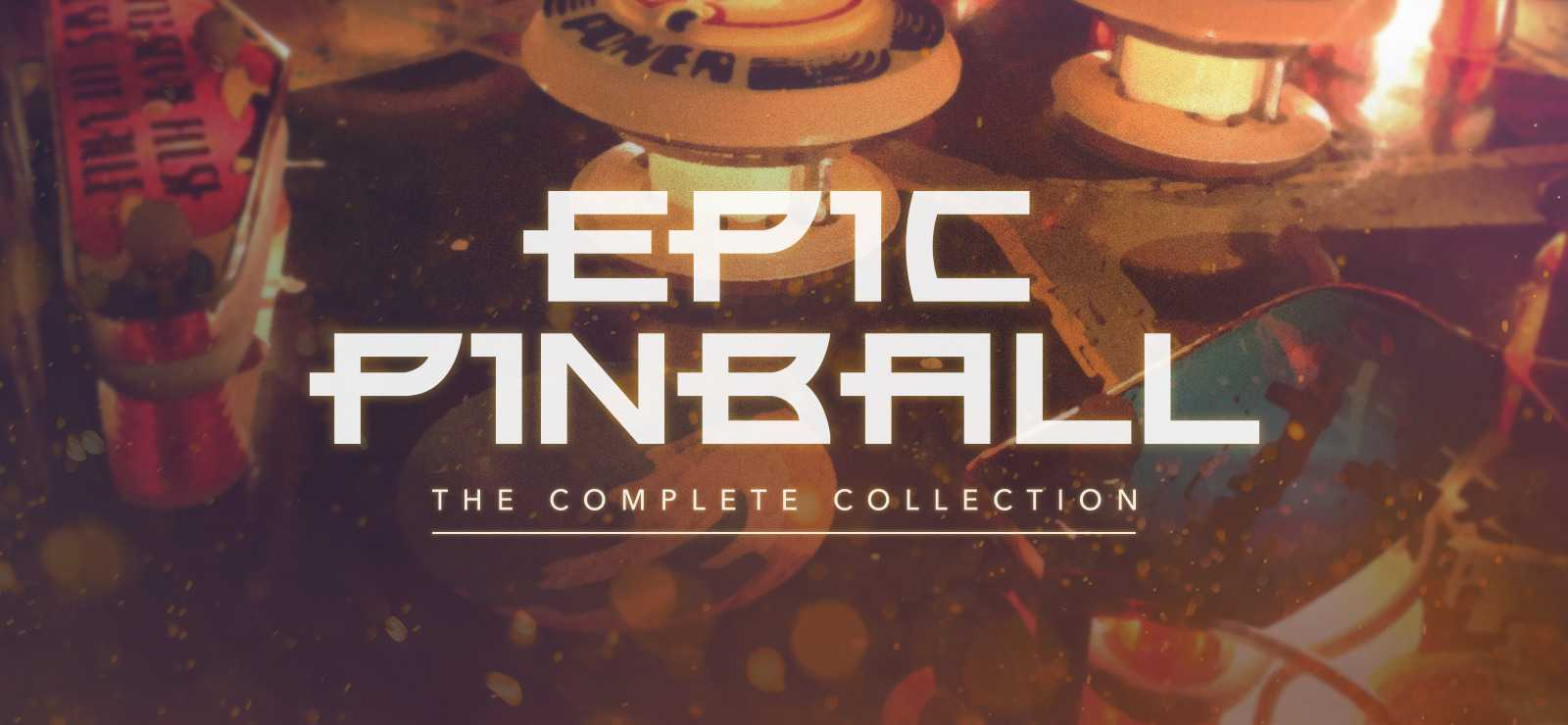 Epic Pinball: The Complete Collection