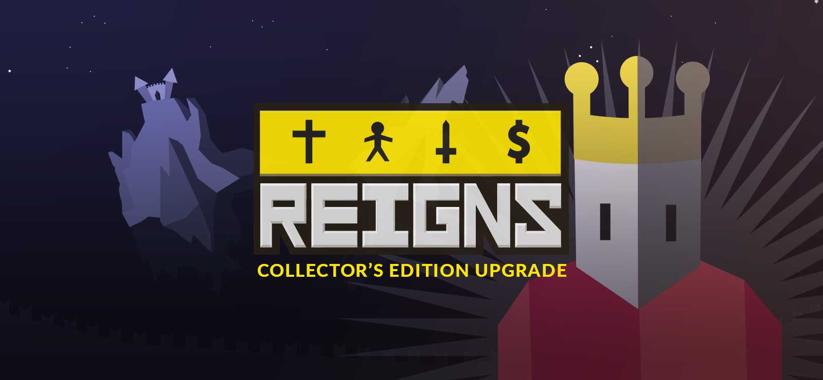 Reigns Collector's Edition Upgrade