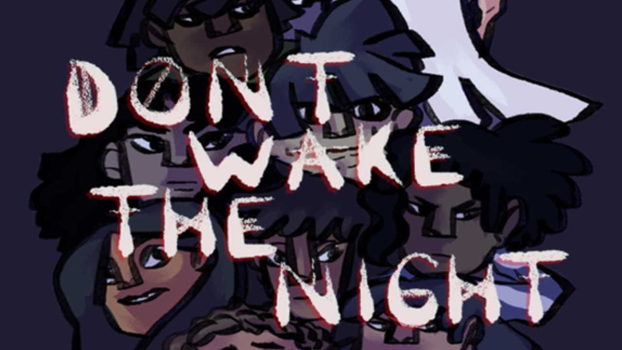 DON'T WAKE THE NIGHT