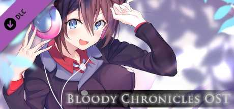 Bloody Chronicles Original Soundtrack