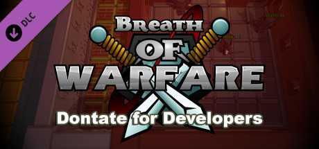 Breath of Warfare: Donate for Developers