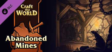 Craft The World - Abandoned Mines