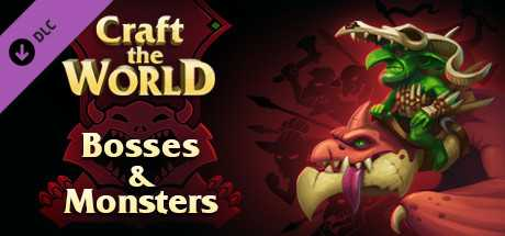 Craft The World - Bosses & Monsters
