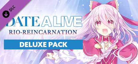 DATE A LIVE Rio Reincarnation Deluxe Pack / デラックスセット / 數位附錄套組
