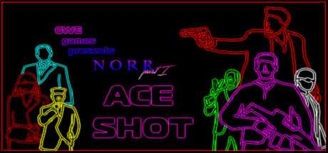 NORR part I: Ace Shot