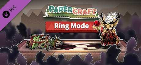 Papercraft:Ring Mode(擂台争霸)