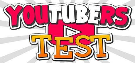 YouTubers Test