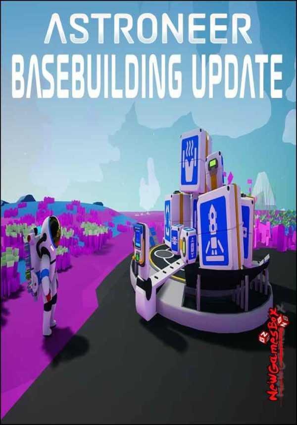 Astroneer Basebuilding Update
