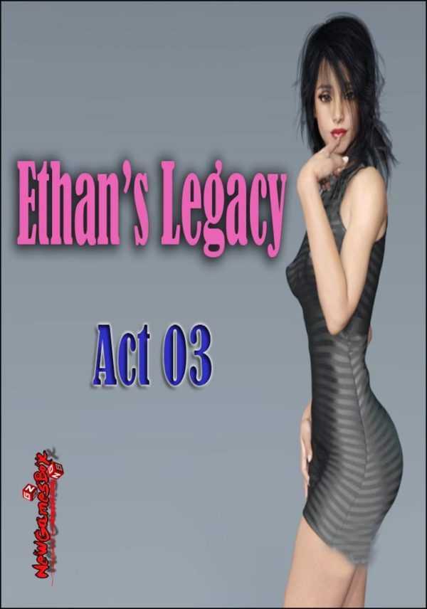 Ethans Legacy Act 03