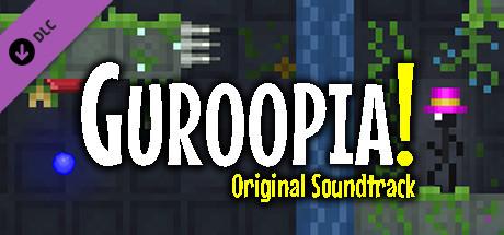 Guroopia! Original Soundtrack