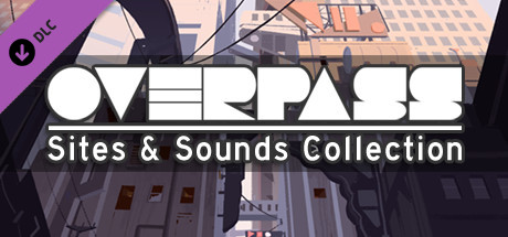 Overpass: Sites & Sounds Collection