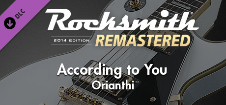 "Rocksmith 2014 Edition – Remastered – Orianthi - ""According to You"""